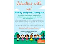 Family Champion Volunteer to support families in the community, gain valuable work experience