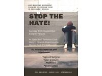 Stop The Hatred: Anti- Bullying Workshop
