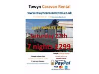 LAST MINUTE DEAL Towyn 27th August 7 nights £299