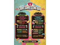 Love saves the day Saturday and Sunday ticket £80