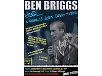 BEN BRIGGS - YES...I REALLY JUST SAID THAT - LEICESTER COMEDY FESTIVAL 2017