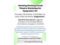 Amazing Interpersonal Coaching: Devising Forum Theatre for Dyspraxics 16+ on zoom!
