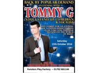 Enjoy An Evening With Tommy G On 15th October At Funsters Play Factory