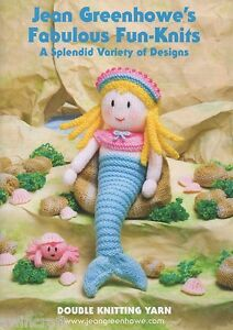 JEAN GREENHOWE KNITTING TOY PATTERNS FABULOUS FUN-KNITS
