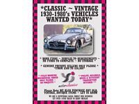 £££ Classic, Vintage, Old Cars/Vans WANTED ~ CASH Prices PAID TODAY!! ~ QUICK & POLITE SERVICE £££