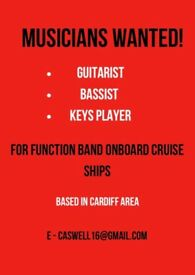 Guitarist, Bassist & Keys Player Needed For Cruise Ship Work