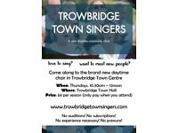 ** New Trowbridge daytime choir - no auditions, pay-as-you-go! **