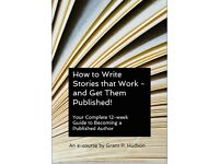 How To Write Stories That Work -and Get Them Published! e-course