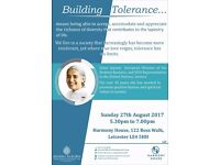 Building Tolerance (Free Public Talk) 27th August 5.30pm-7.00pm