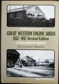 An Historical Survey of Great Western Engine Sheds 1837-1947 Revised Edition, E Lyons & E Mountford