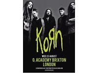 Korn tickets. 2 standing general. £80 for both (less that what I paid)