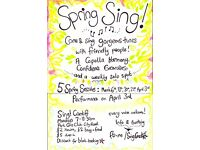 Spring Sing! Join our friendly a capella group, five sessions starting this Monday
