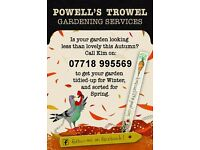 Powell's Trowel Gardening Services - Is your garden looking less than lovely this Autumn?