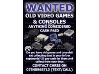 WANTED - Old games consoles & Games - Anything considered Call/Text/Email