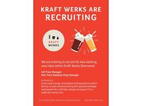 Full Time Manager and Part Time Manager Wanted Kraft Werks Bottle Shop and Craft Beer Bar