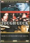 Tough Luck --- ( thriller )