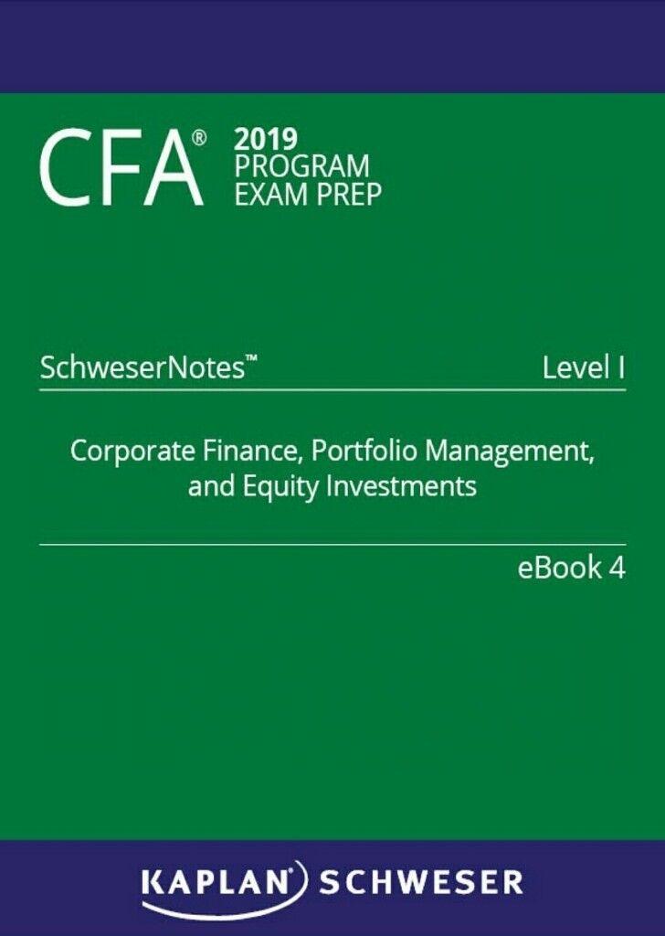 2019 CFA Schweser Notes & Quicksheet level 1/2/3   in City of London,  London   Gumtree