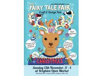 The Fairy Tale Fair - Christmas Craft fair at Brighton Open Market
