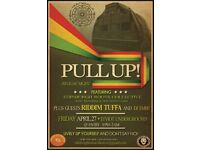 Pull Up ! Soundsystem Reggae Dub night @ Teviot 27.04.18 till 3am