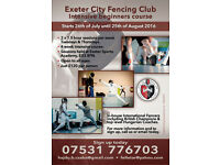 Exeter City Fencing Club 4 week beginner course 2 sessions a week, 26 July to 25 August, open to all