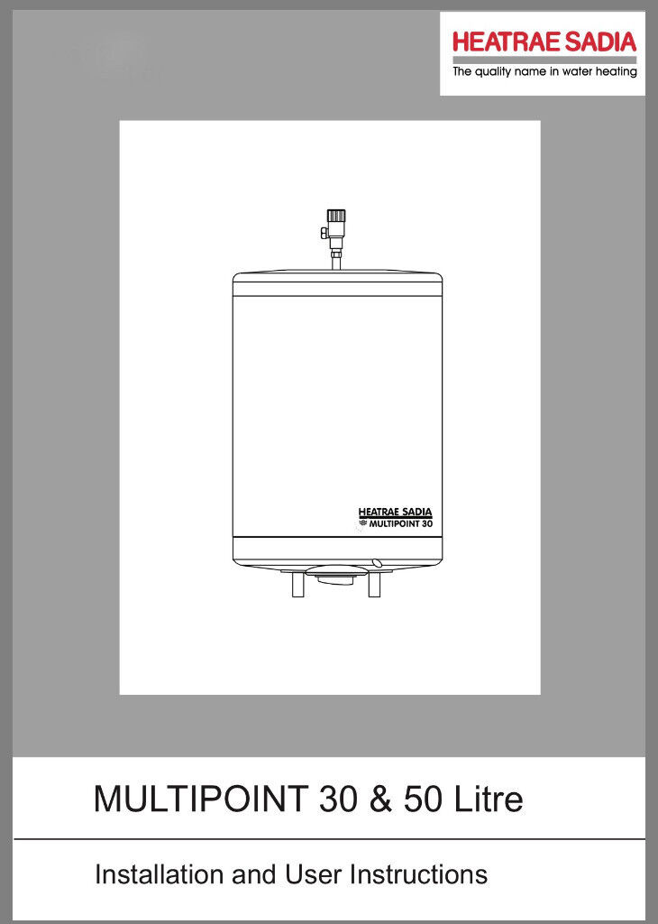 Heatrae Sadia - Multipoint 30V 3kW Unvented Water Heater Brand New ...