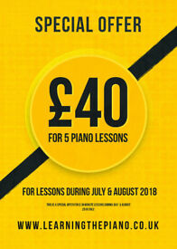 SPECIAL OFFER FOR SUMMER | 5 PIANO LESSONS FOR £40 | EXPERIENCED PIANO TEACHER FOR OVER 20 YEARS