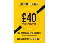 SPECIAL OFFER FOR SUMMER   5 PIANO LESSONS FOR £40   EXPERIENCED PIANO TEACHER FOR OVER 20 YEARS