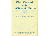 The Crystal and Mineral Guide