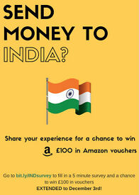 Do you send money to India? If so, tell us about it and win Amazon vouchers (only takes 5 min)