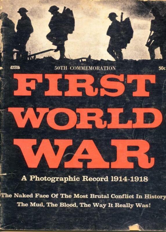 GRENADIER: FIRST WORLD WAR- A 50th ANNIVERSARY PHOTOGRAPHIC RECORD  REF:2910X