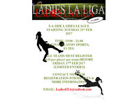 NEW Ladies 5 A-side League. Starting Tuesday 21st February 2017! Limited Spaces