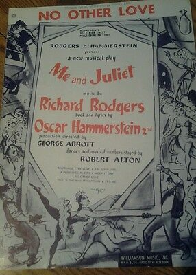 SHEET MUSIC NO OTHER LOVE FROM MUSICAL PLAY ME AND JULIET 1953