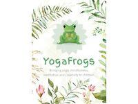 Children's yoga classes with YogaFrogs - Bringing yoga, mindfulness, meditation and creativity