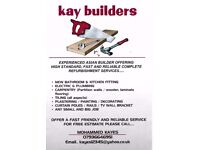 Builder...... for fast and friendly service..