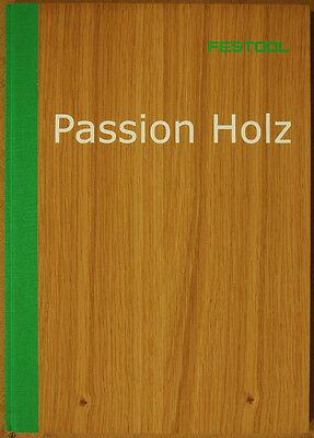 Festool Buch Passion Holz mit Holzeinband und Duftpapier, Neu noch eingeschweißt