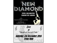 """New Diamond"" - Neil Diamond Tribute Show LIVE at the Stratford Social Club Saturday 3rd December"