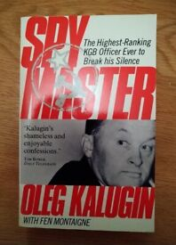 Book Spy Master Oleg Kalugin By Fen Montaigne Published By SG Books Very Rare & Collectable As New