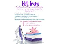 No time for ironing or you simply hate it ? We are here to help !!! HOT IRONS