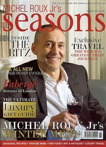SEASONS MAGAZINE ~ Winter 2011/12~ Michel Roux Jr