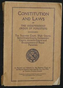 INDEPENDENT ORDER OF FORESTERS (I.O.F.) CONSTITUTION & LAWS 1933