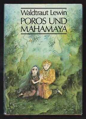 Poros und Mahamaya – Waldtraut Lewin & Jutta Mirtschin  DDR Kinderbuch mit Inhal