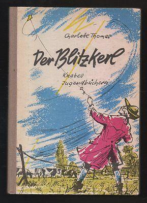 Der Blitzkerl – Charlotte Thomas Knabes Jugendbücherei DDR Jugendbuch mit Inhalt