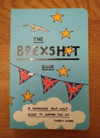 Book The Brexshit Book A Remainer's Self Help Guide To Leaving The EU By Steven Stevens New