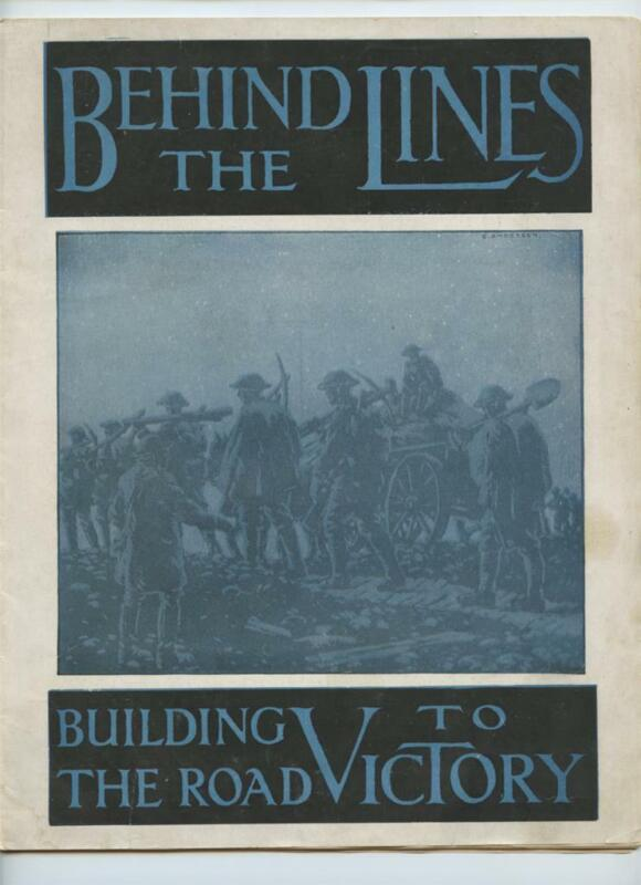 Behind the Lines Building the Road to Victory WWI Photo Magazine
