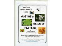 GOETHE'S VISION OF NATURE: The Scientist Speaks