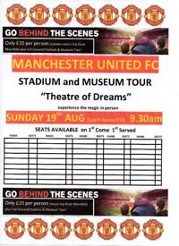 MAN UTD STADIUM & MUSEUM TOUR 19TH AUGUST