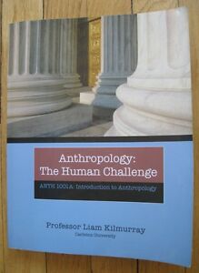 Anthropology: The Human Challenge  ***Reduced Price***