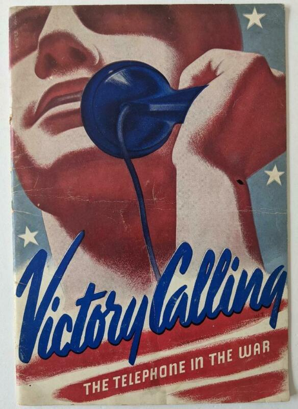 WWII ERA BELL TELEPHONE & TELEGRAPH CO. PROMOTIONAL BOOK - VICTORY CALLING WAR