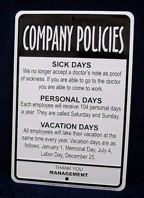 COMPANY POLICIES - *US MADE* Embossed Metal Tin Sign - Man Cave Garage Bar Shop