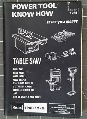 Sears Craftsman Power Tool Know How Table Saw Manual 9-2918 Revised 1978 Sears Craftsman Manual